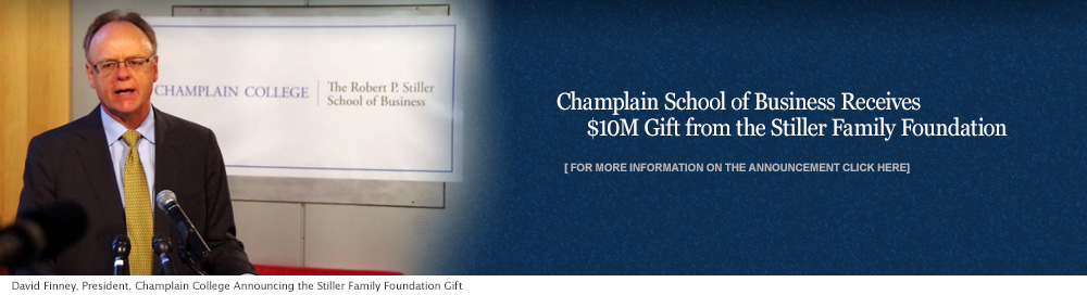 Champlain School of Business Receives $10M Gift from the Stiller Family Foundation | Bob Stiller